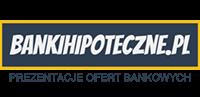 Bankihipoteczne.pl - wszystkie banki hipoteczne